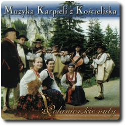 Muzyka Karpieli z Kościeliska - Poloniarskie Nuty