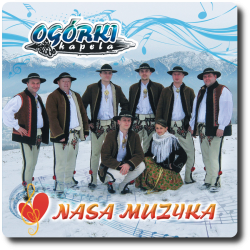 Kapela Ogórki - Nasa Muzyka