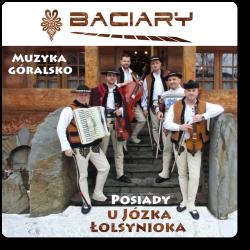 Baciary - Posiady u Józka...