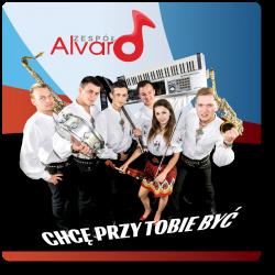 ALVARO - Chcę Przy Tobie Być