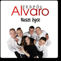 ALVARO - Nasze Życie