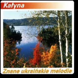 Kałyna - Znane Ukraińskie...