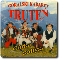 Góralski Kabaret Truteń -...
