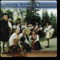 Muzyka Karpieli z Kościeliska