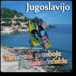 Jugoslavijo - Taneczne...