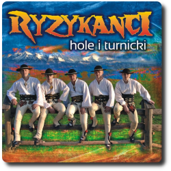 Ryzykanci - Hole i Turnicki