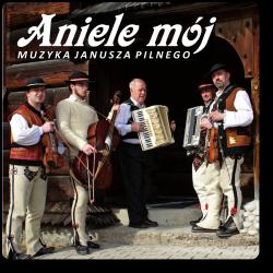 Muzyka Janusza Pilnego -...