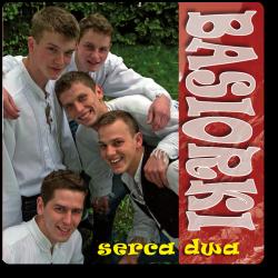 Basiorki - Serca Dwa