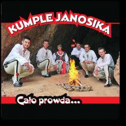 Kumple Janosika - Cało Prowda
