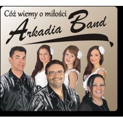 Arkadia Band - Cóż wiemy o...