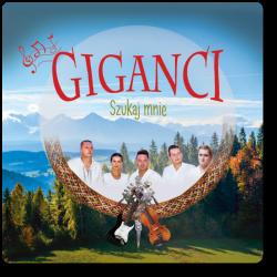Giganci - Szukaj Mnie