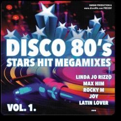 Disco 80's Stars Hit Megamixes