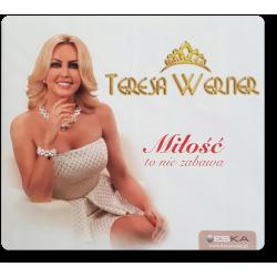 Teresa Werner - Miłość To...