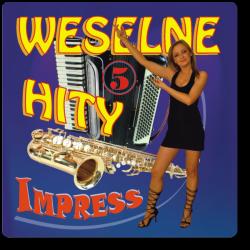 Impress - Weselne Hity 5