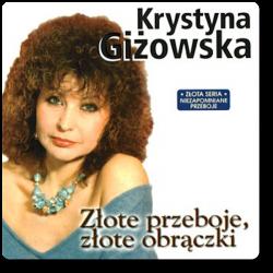 Krystyna Giżowska - Złote...