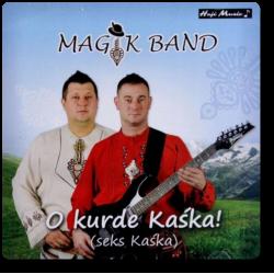 Magik Band - O Kurde Kaśka!