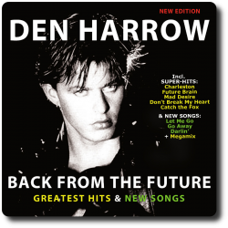 Den Harrow - Back From The...