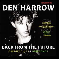 Den Harrow - Back From The...