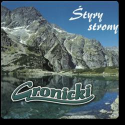 Gronicki - Śtyry Strony